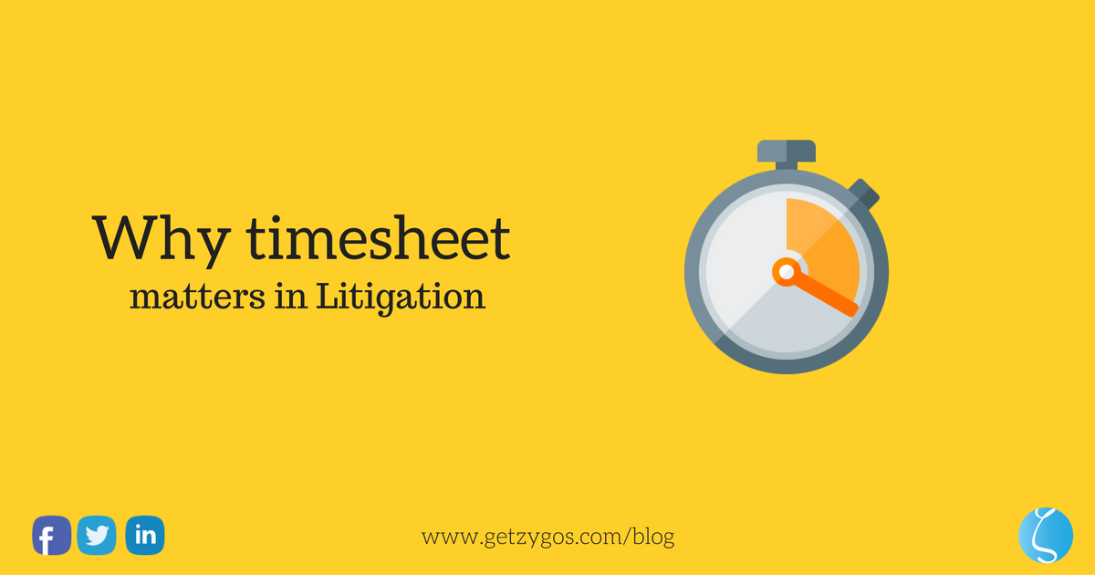 Why timesheet matters in Litigation