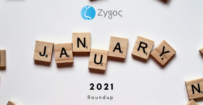Zygos January 2021 Roundup is on!